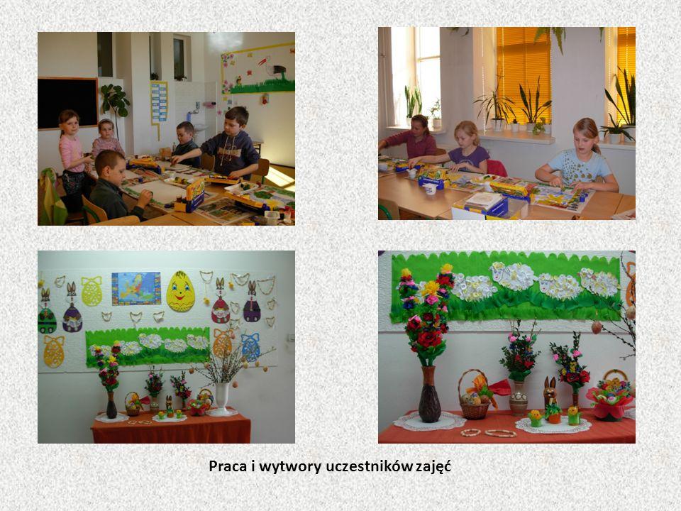 Praca i wytwory uczestników zajęć