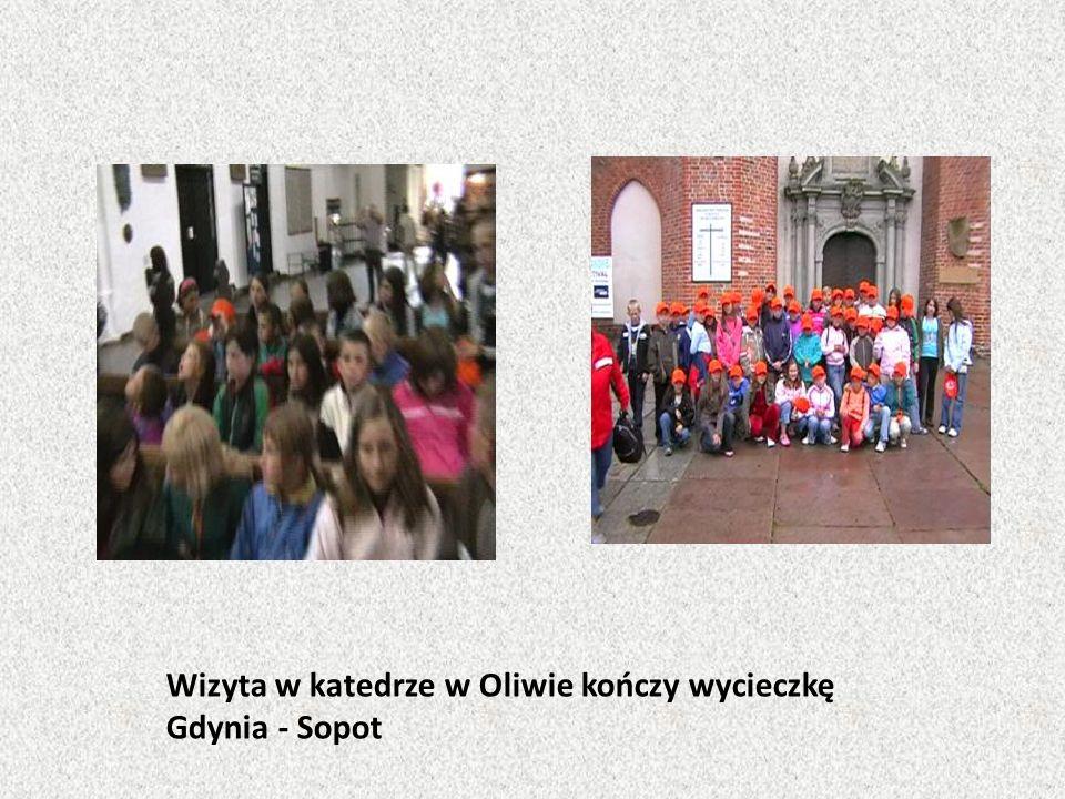 Wizyta w katedrze w Oliwie kończy wycieczkę Gdynia - Sopot