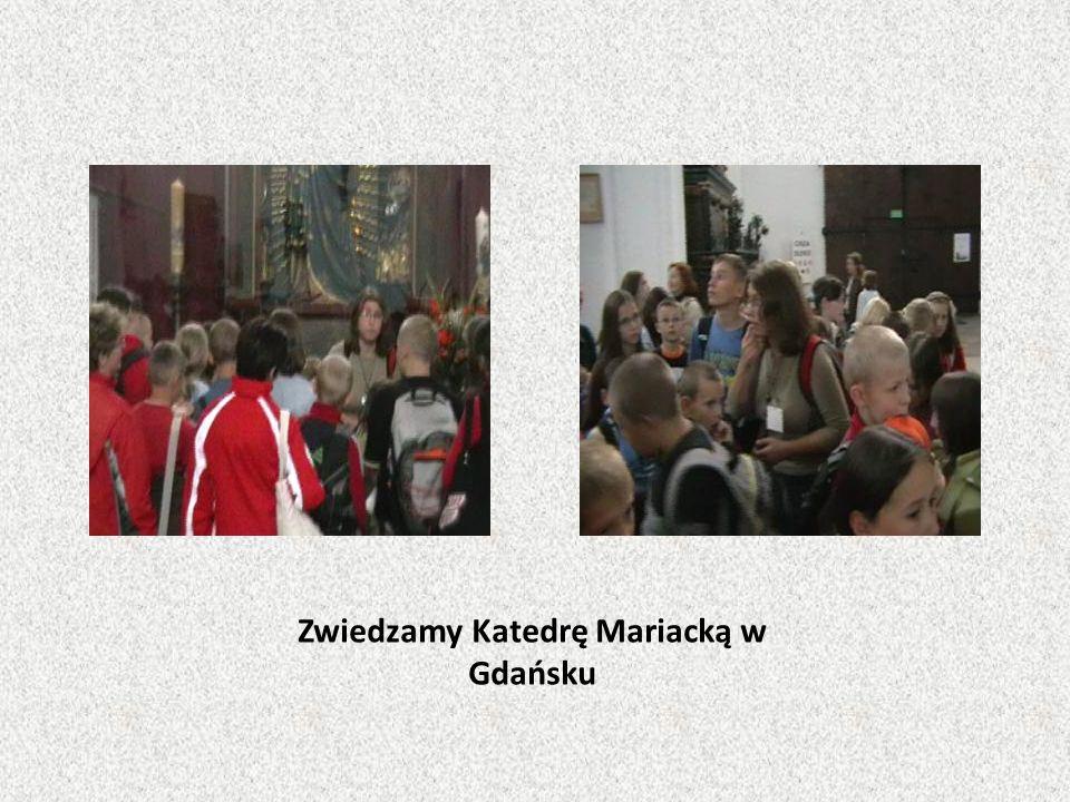 Zwiedzamy Katedrę Mariacką w Gdańsku