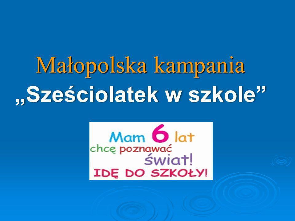 Małopolska kampania Sześciolatek w szkole