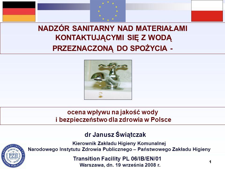 12 Nadzór sanitarny nad materiałami i wyrobami kontaktującymi się z wodą przeznaczoną do spożycia - legislacja Dyrektywa 98/83/WE Art.