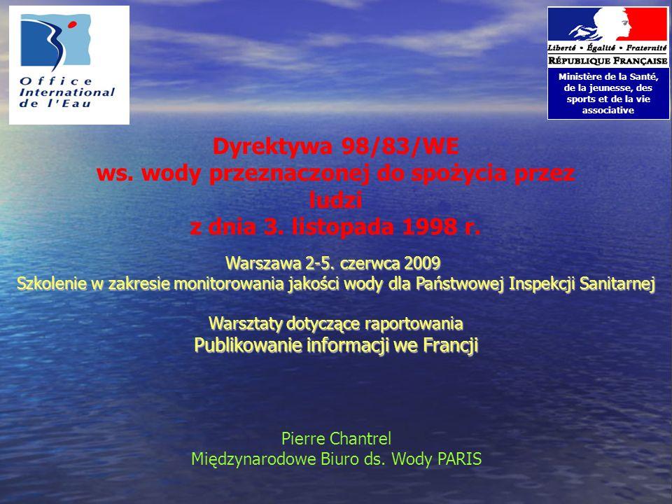 Dyrektywa 98/83/WE ws. wody przeznaczonej do spożycia przez ludzi z dnia 3. listopada 1998 r. Ministère de la Santé, de la jeunesse, des sports et de