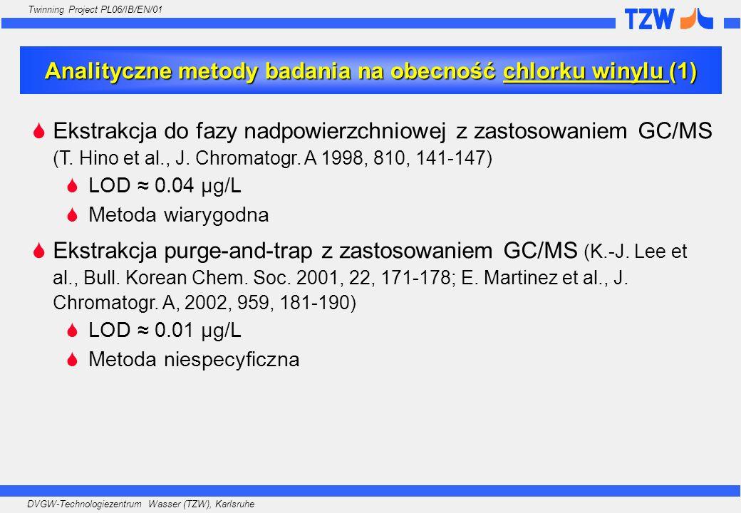 DVGW-Technologiezentrum Wasser (TZW), Karlsruhe Twinning Project PL06/IB/EN/01 Ekstrakcja do fazy nadpowierzchniowej z zastosowaniem GC/MS (T. Hino et