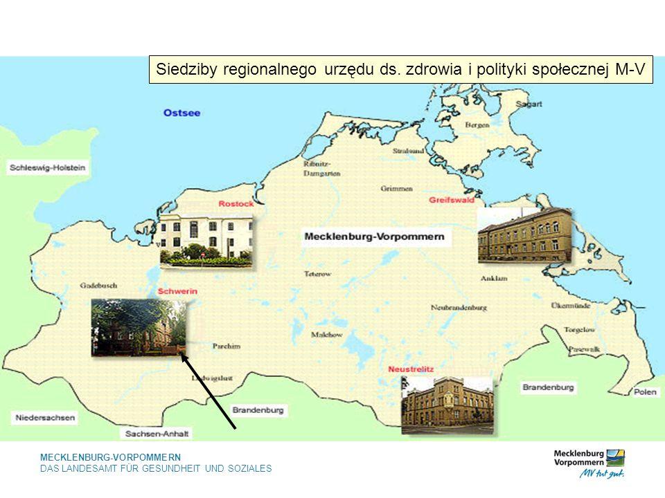 MECKLENBURG-VORPOMMERN DAS LANDESAMT FÜR GESUNDHEIT UND SOZIALES Siedziby regionalnego urzędu ds.