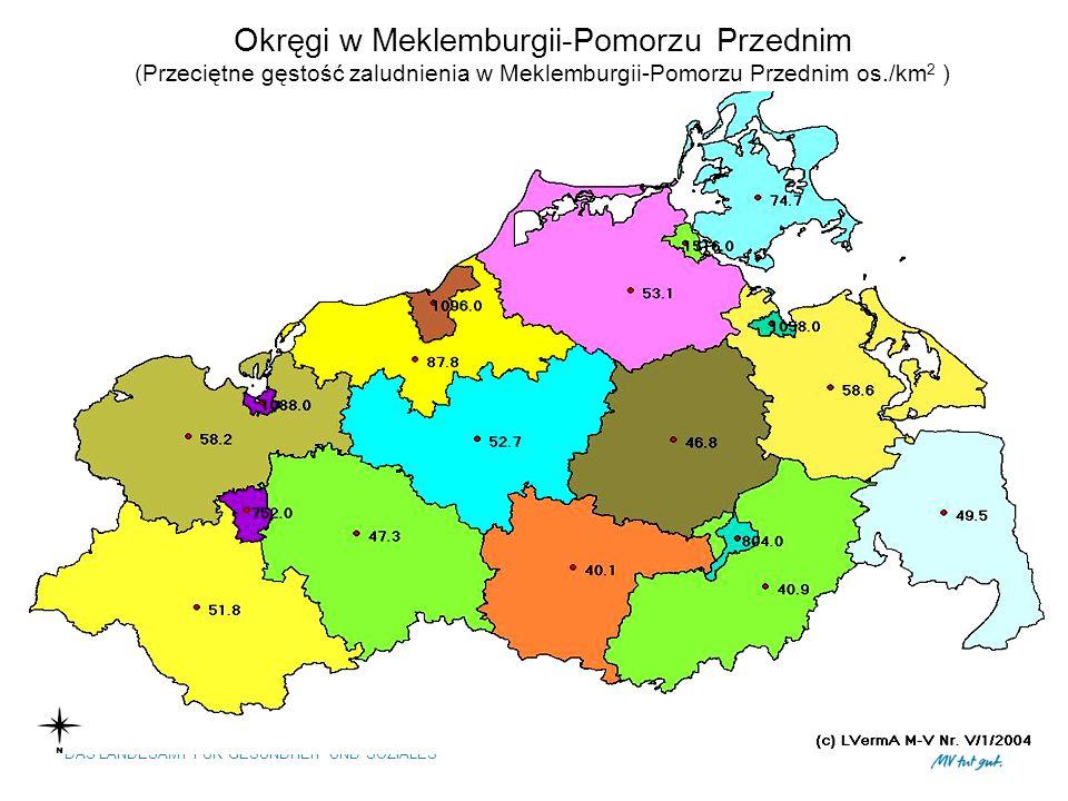 MECKLENBURG-VORPOMMERN DAS LANDESAMT FÜR GESUNDHEIT UND SOZIALES Okręgi w Meklemburgii-Pomorzu Przednim (Przeciętne gęstość zaludnienia w Meklemburgii-Pomorzu Przednim os./km 2 )