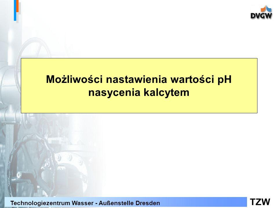 TZW Technologiezentrum Wasser - Außenstelle Dresden Możliwości nastawienia wartości pH nasycenia kalcytem
