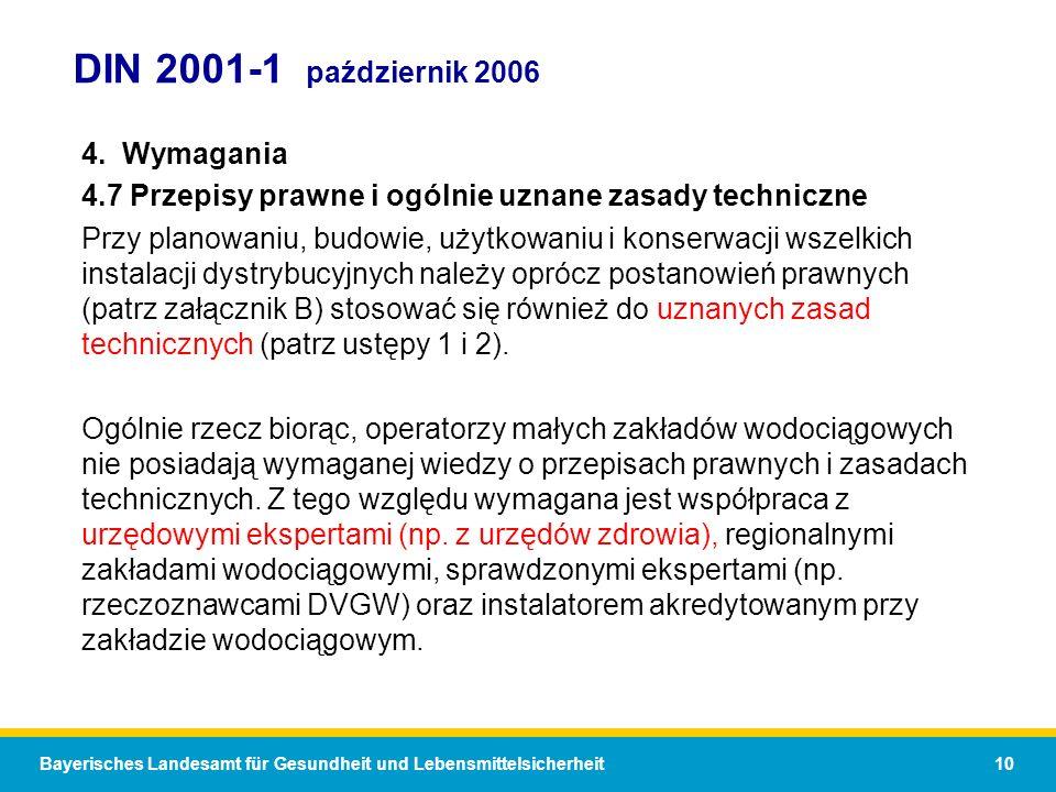 Bayerisches Landesamt für Gesundheit und Lebensmittelsicherheit 10 DIN 2001-1 październik 2006 4.