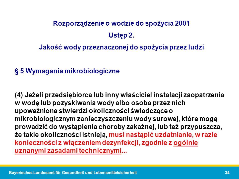 Bayerisches Landesamt für Gesundheit und Lebensmittelsicherheit 34 Rozporządzenie o wodzie do spożycia 2001 Ustęp 2.