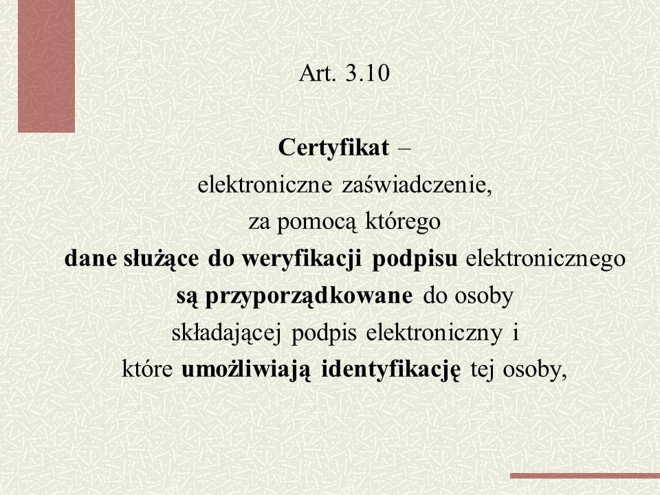 Bezpieczny podpis elektroniczny weryfikowany przy pomocy kwalifikowanego certyfikatu