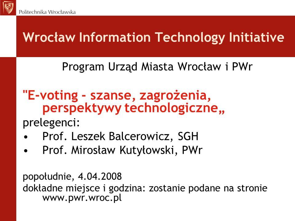 Wrocław Information Technology Initiative Program Urząd Miasta Wrocław i PWr