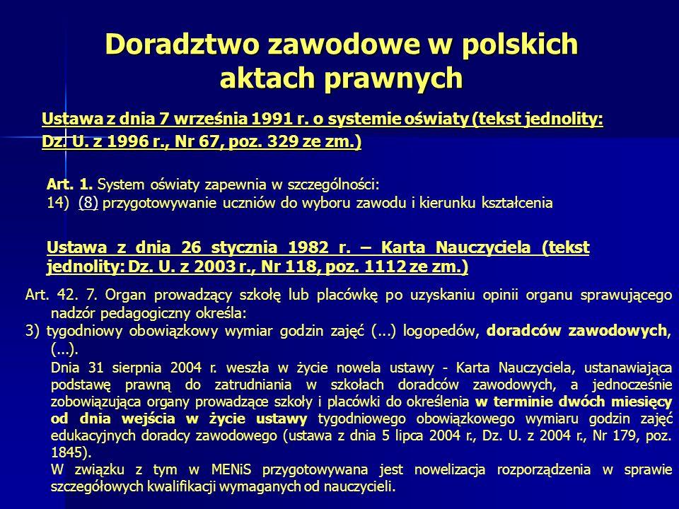 Doradztwo zawodowe w polskich aktach prawnych Ustawa z dnia 7 września 1991 r.