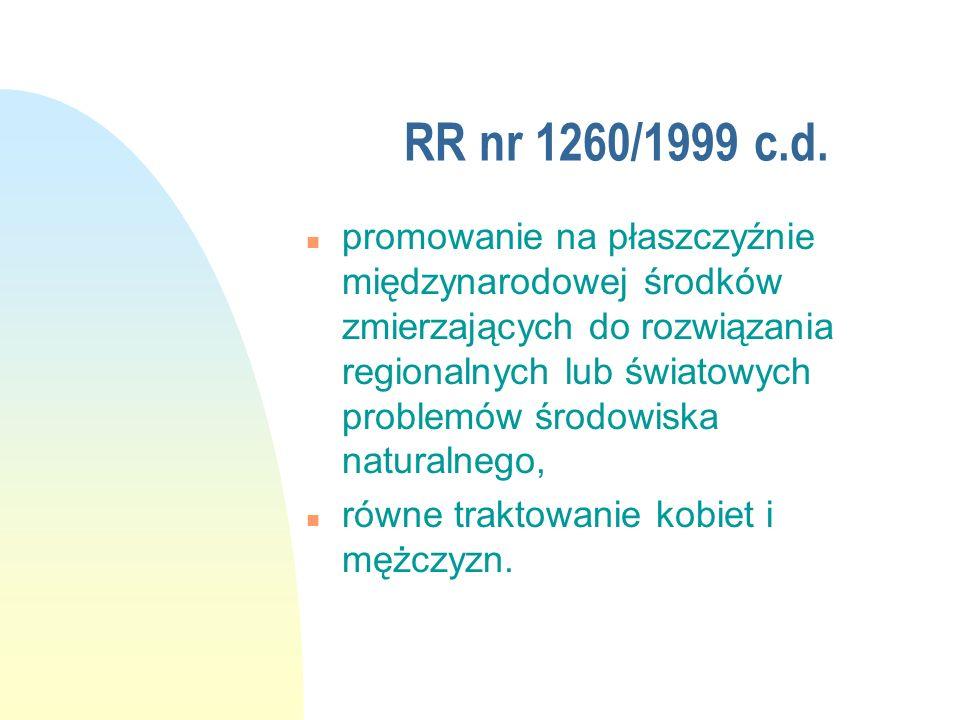RR nr 1260/1999 c.d. n promowanie na płaszczyźnie międzynarodowej środków zmierzających do rozwiązania regionalnych lub światowych problemów środowisk