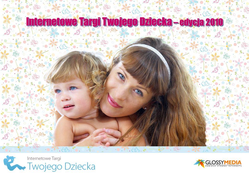 Internetowe Targi Twojego Dziecka – edycja 2010