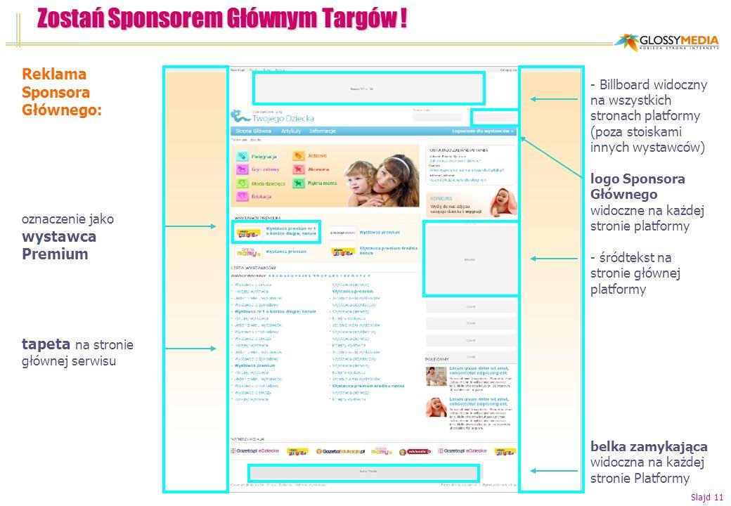 Zostań Sponsorem Głównym Targów ! - Billboard widoczny na wszystkich stronach platformy (poza stoiskami innych wystawców) logo Sponsora Głównego widoc