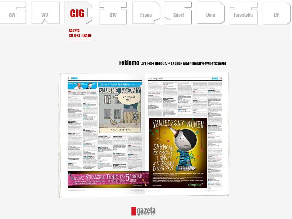 reklama 5x1 i 4x4 moduły + zadruk marginesu wewnętrznego CJG WO GW GAZETA CO JEST GRANE Sport TurystykaPraca DFDom GTV