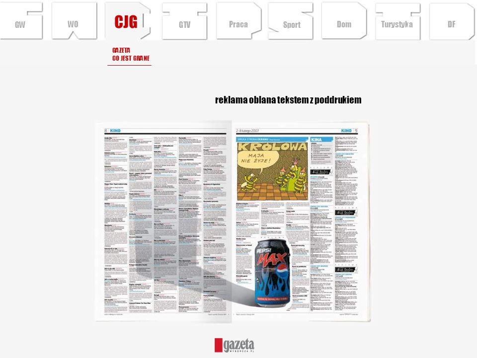 reklama oblana tekstem z poddrukiem CJG GW GAZETA CO JEST GRANE Sport TurystykaPraca DFDom GTV WO