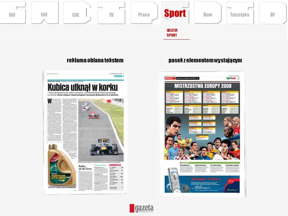 Sport pasek z elementem wystającymreklama oblana tekstem GWCJGTV GAZETA SPORT Turystyka DFDom Praca WO