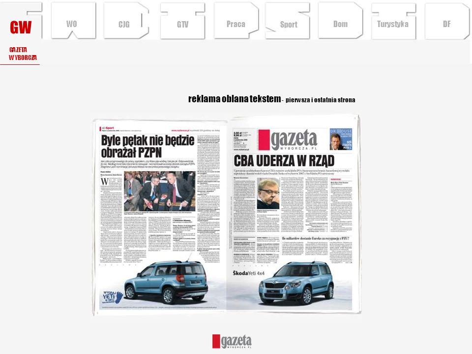 GW reklama oblana tekstem - pierwsza i ostatnia strona GAZETA WYBORCZA CJG Sport TurystykaPraca DFDom WO GTV