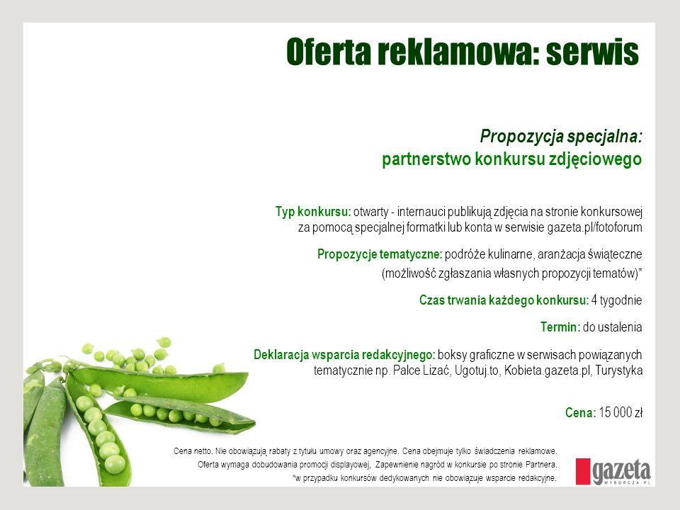 Oferta reklamowa: serwis Propozycja specjalna: partnerstwo konkursu zdjęciowego Typ konkursu: otwarty - internauci publikują zdjęcia na stronie konkur