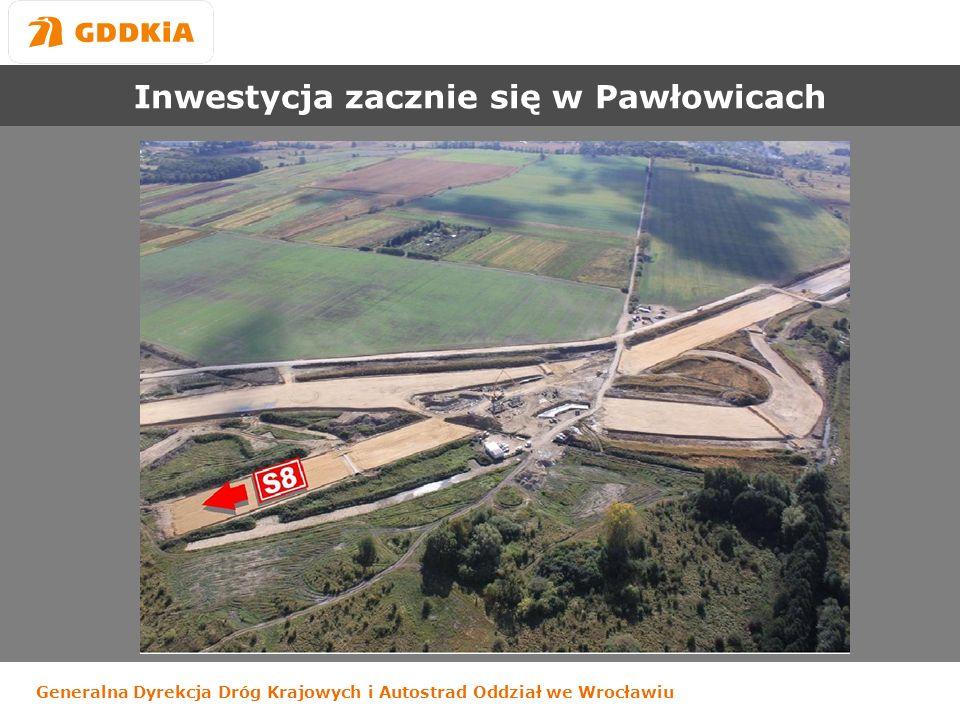 Generalna Dyrekcja Dróg Krajowych i Autostrad Oddział we Wrocławiu Inwestycja zacznie się w Pawłowicach