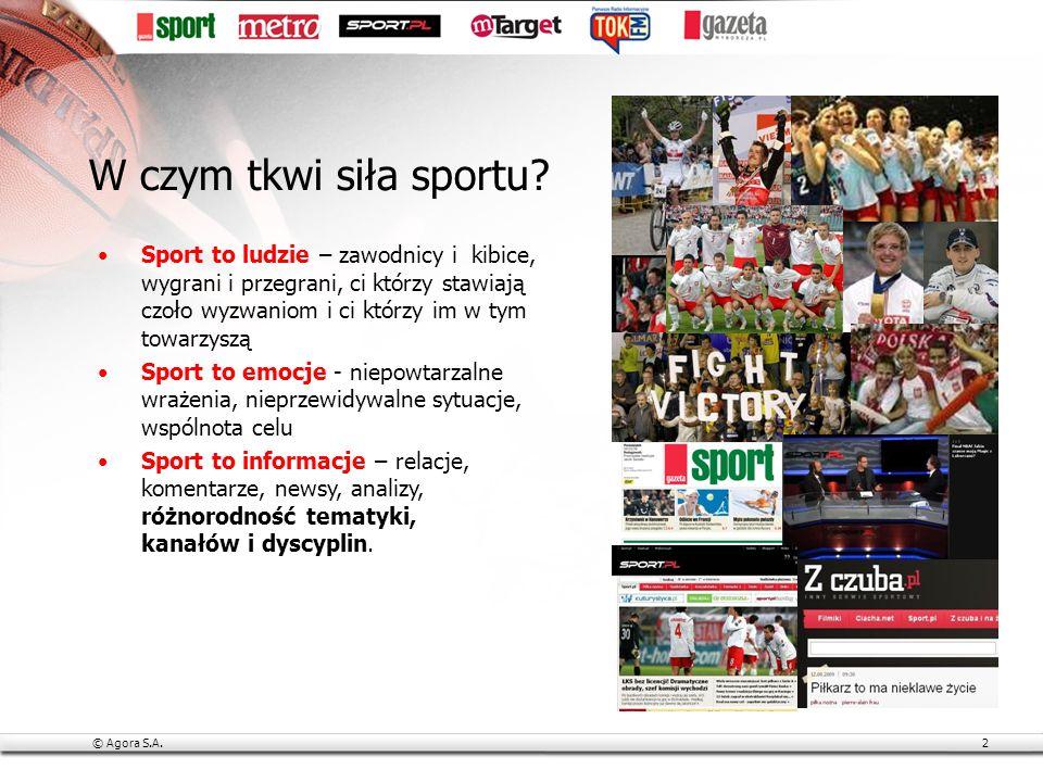 © Agora S.A.13 Zapraszamy do współpracy projektysportowe@agora.pl