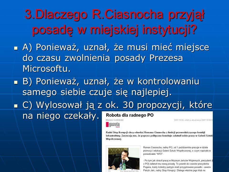 2. Czego dotyczyły te uchwały? A) Budowy Muzeum Polskiej Piosenki. B) Merytorycznych prac dla miasta w zakresie budowy infrastruktury. C) Podwyżki dla