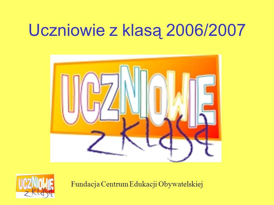 Fundacja Centrum Edukacji Obywatelskiej Uczniowie z klasą 2006/2007