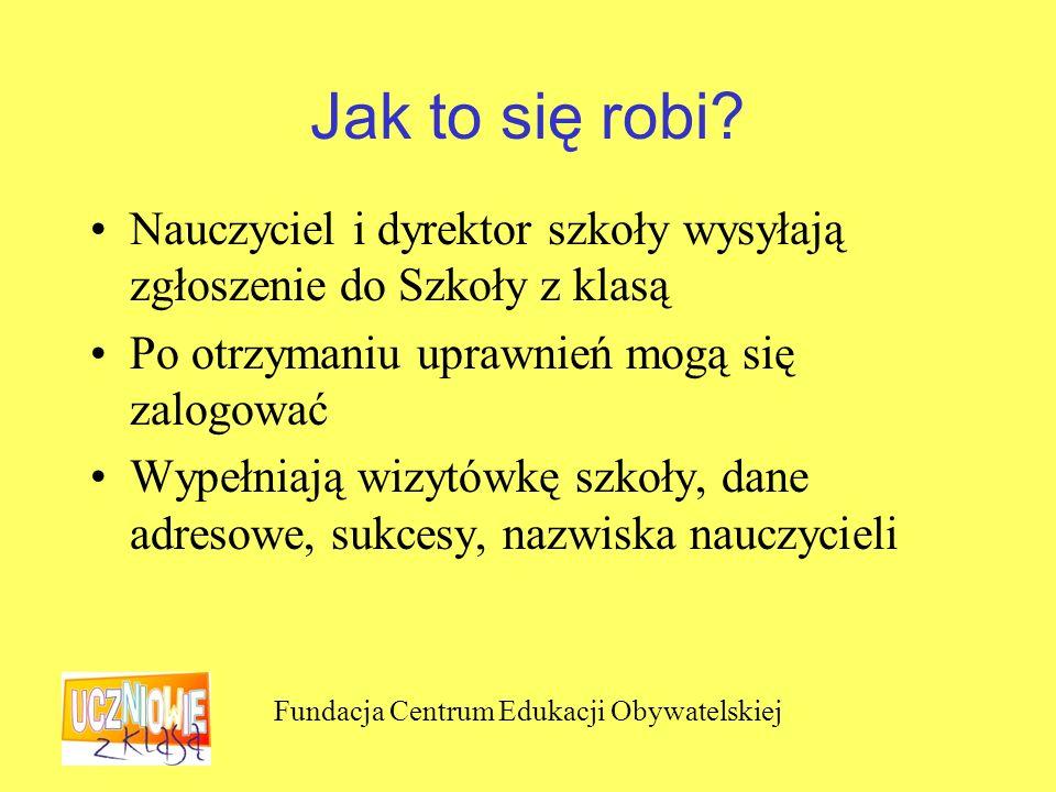 Fundacja Centrum Edukacji Obywatelskiej Uczniowie zakładają zwykły adres e-mail na www.gazeta.plwww.gazeta.pl Wchodzą na www.gazeta.pl/klasa/uczniowie www.gazeta.pl/klasa/uczniowie Logują się przez serwis blogów W ten sposób powstaje blog Wypełniają formularze, wchodząc przez edytuj Zapisują dane i pokazują nauczycielowi