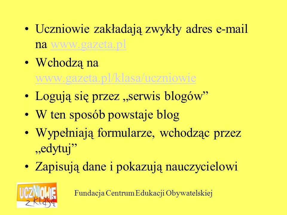 Fundacja Centrum Edukacji Obywatelskiej Nauczyciel akceptuje pomysł i dopisuje bloga tych uczniów do strony – wizytówki szkoły.