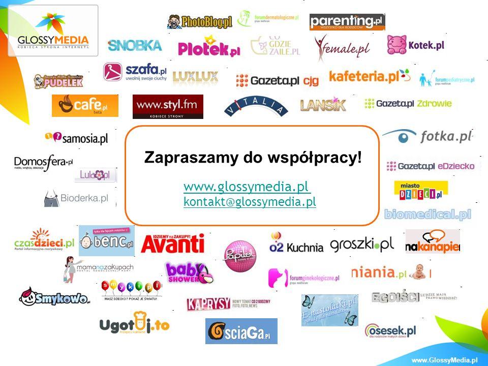 www.GlossyMedia.pl Zapraszamy do współpracy! www.glossymedia.pl kontakt@glossymedia.pl