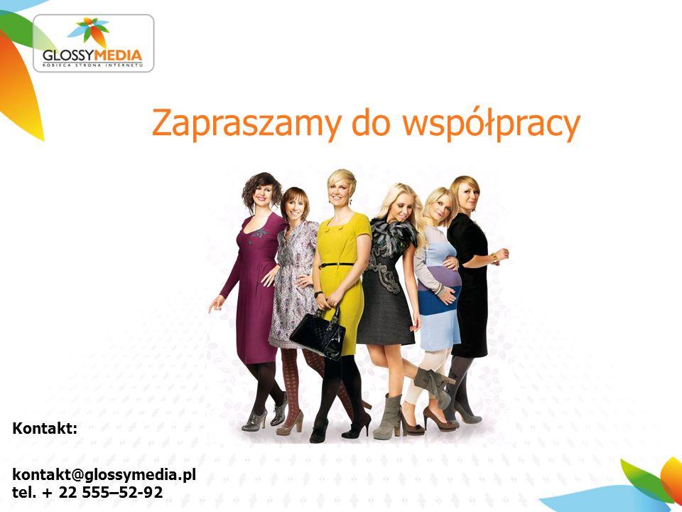 Zapraszamy do współpracy Kontakt: kontakt@glossymedia.pl tel. + 22 555–52-92