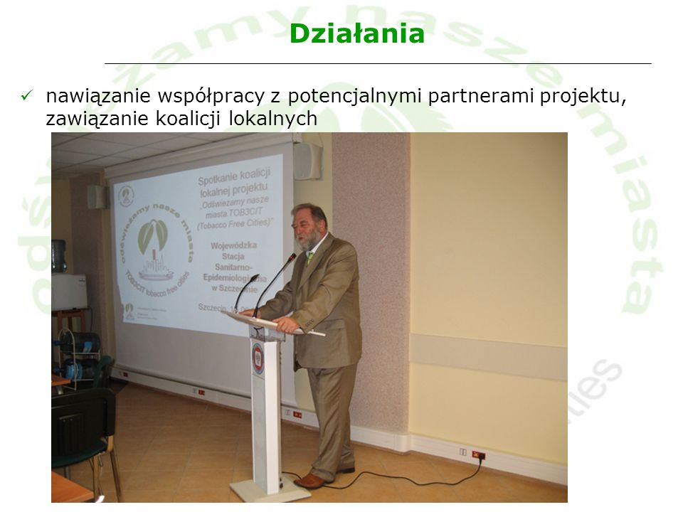 Działania nawiązanie współpracy z potencjalnymi partnerami projektu, zawiązanie koalicji lokalnych