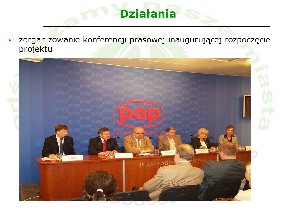 Działania zorganizowanie konferencji prasowej inaugurującej rozpoczęcie projektu