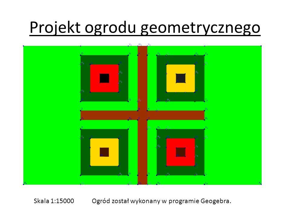 Projekt ogrodu geometrycznego Skala 1:15000Ogród został wykonany w programie Geogebra.