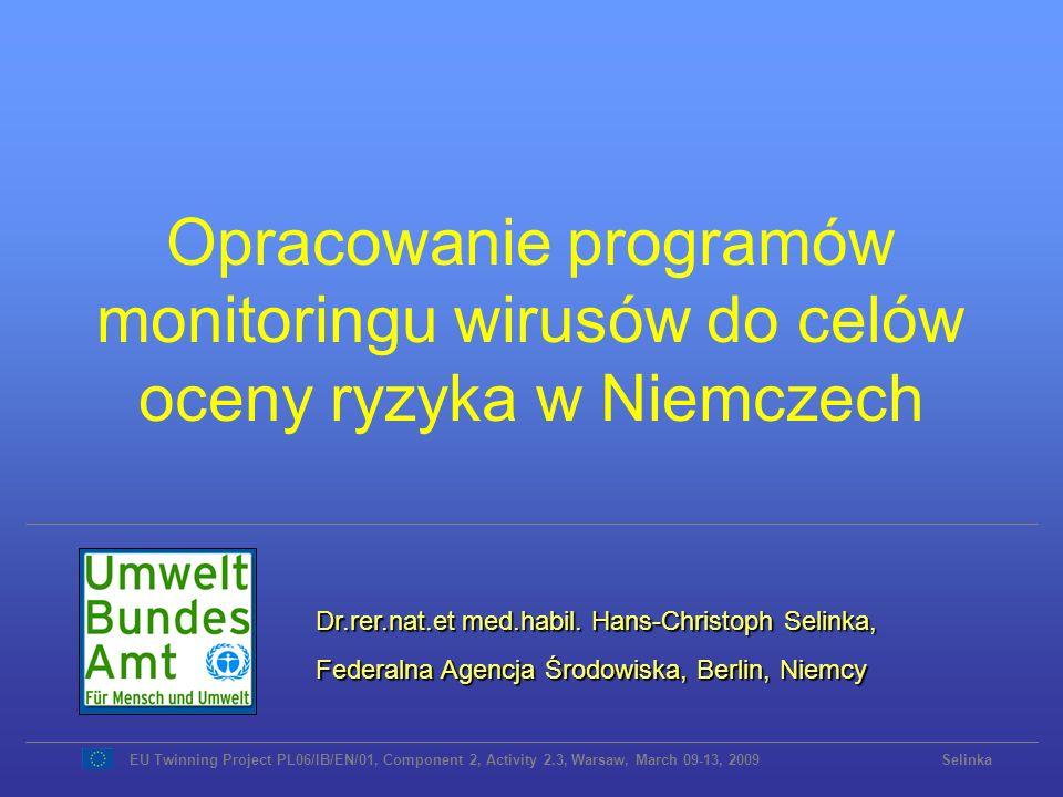 Ocena procesu uzdatniania wody Sedymentacja Dezynfekcja Filtracja Przechowywanie Koagulacja www.epa.gov/safewaterwww.epa.gov/safewater (zmodyfikowane) EU Twinning Project PL06/IB/EN/01, Component 2, Activity 2.3, Warsaw, March 09-13, 2009 Selinka Eliminacja wirusów podczas: Koagulacji:X log 10 Sedimentacji:Y log 10 Filtracji:Z log 10 ------------------------------------------- Wydajność: (X + Y + Z) log 10 Dodatkowa dezynfekcja:… ( podejście wielobarierowe )