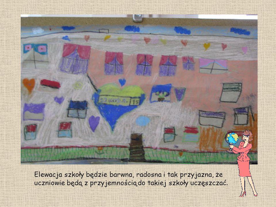 Elewacja szkoły będzie barwna, radosna i tak przyjazna, że uczniowie będą z przyjemnością do takiej szkoły uczęszczać.