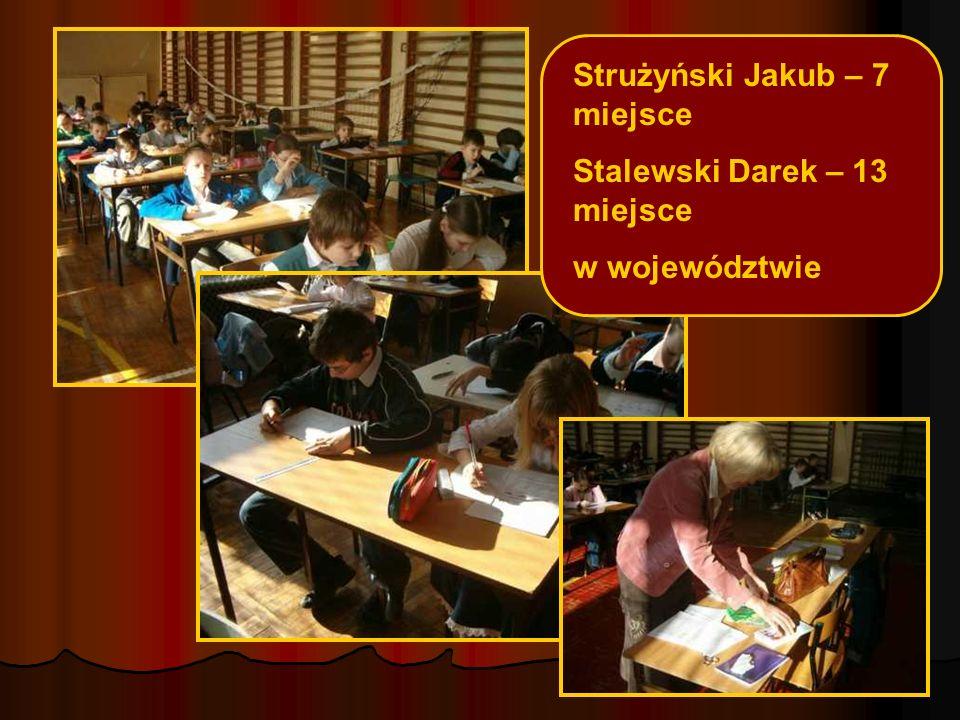 Strużyński Jakub – 7 miejsce Stalewski Darek – 13 miejsce w województwie
