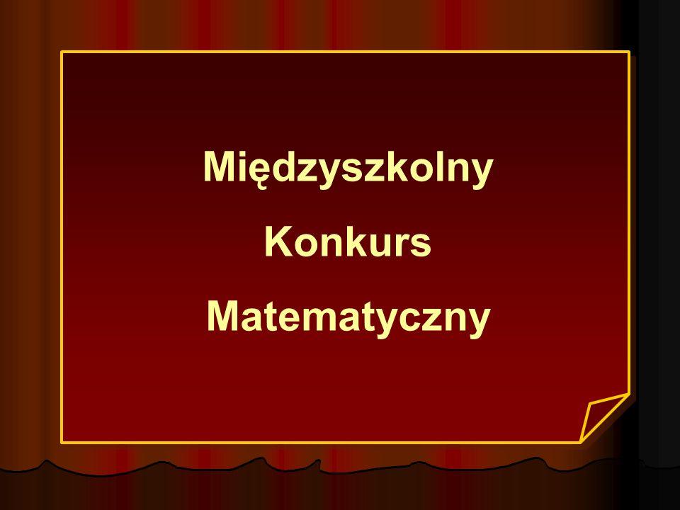 Międzyszkolny Konkurs Matematyczny
