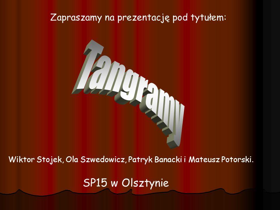 Wiktor Stojek, Ola Szwedowicz, Patryk Banacki i Mateusz Potorski. SP15 w Olsztynie Zapraszamy na prezentację pod tytułem: