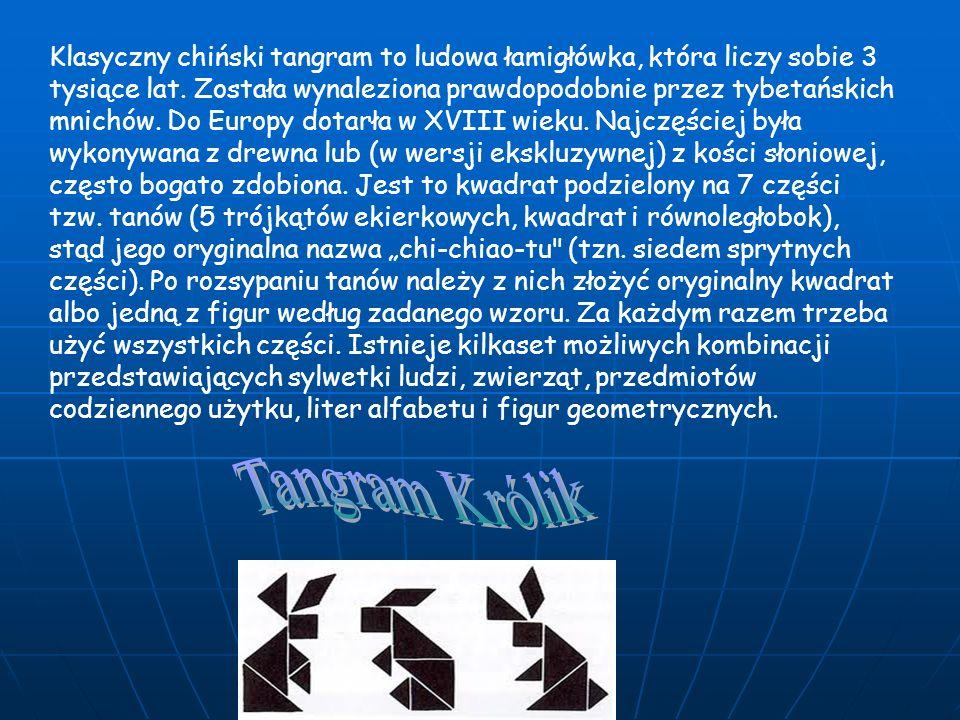 Klasyczny chiński tangram to ludowa łamigłówka, która liczy sobie 3 tysiące lat. Została wynaleziona prawdopodobnie przez tybetańskich mnichów. Do Eur