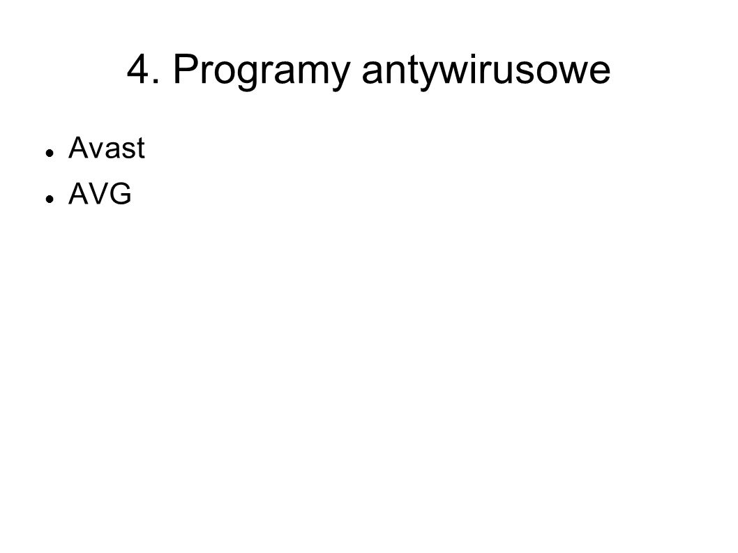 4. Programy antywirusowe Avast AVG