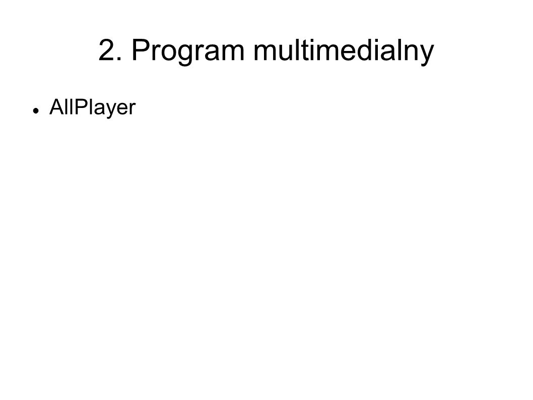 2. Program multimedialny AllPlayer