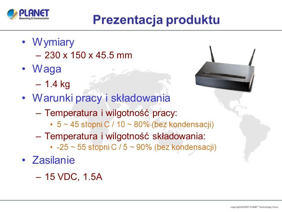 Prezentacja produktu Wymiary –230 x 150 x 45.5 mm Waga –1.4 kg Warunki pracy i składowania –Temperatura i wilgotność pracy: 5 ~ 45 stopni C / 10 ~ 80%
