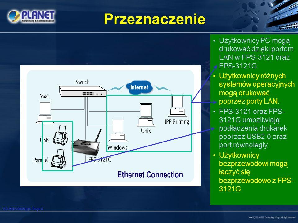 SG-ENW9605.ppt Page 8 Przeznaczenie Użytkownicy PC mogą drukować dzięki portom LAN w FPS-3121 oraz FPS-3121G. Użytkownicy różnych systemów operacyjnyc