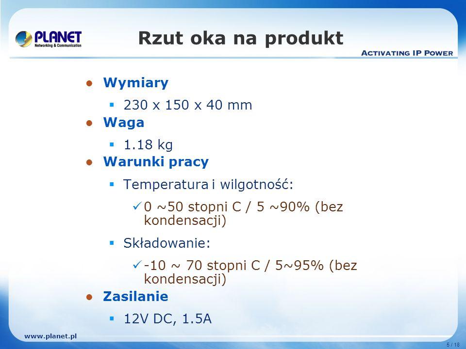www.planet.pl 6 / 18 Podstawowe funkcje Łączność VPN: Bramka obsługuje SSL VPN oraz IPSec VPN.