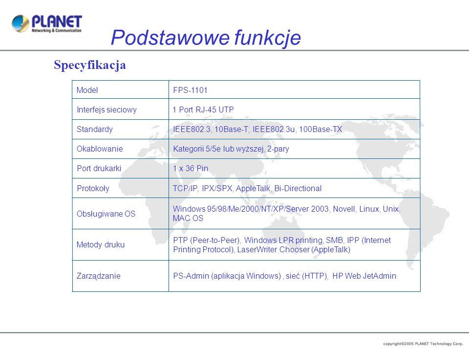 Podstawowe funkcje PS-Admin (aplikacja Windows), sieć (HTTP), HP Web JetAdminZarządzanie PTP (Peer-to-Peer), Windows LPR printing, SMB, IPP (Internet