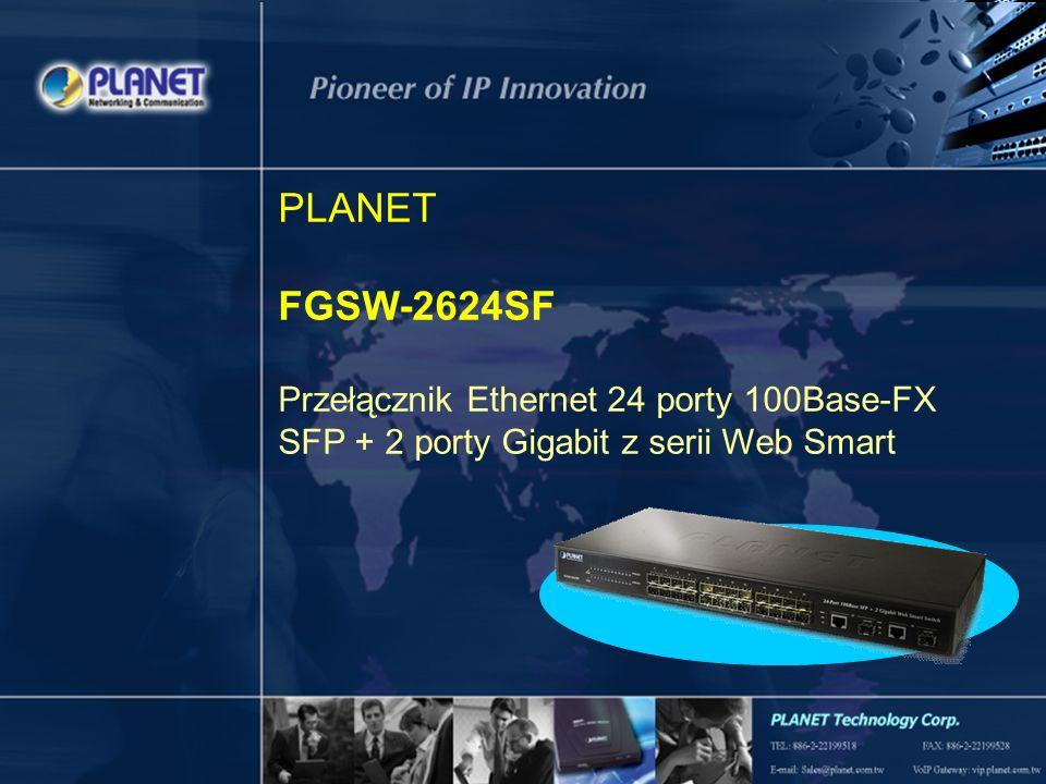 PLANET FGSW-2624SF Przełącznik Ethernet 24 porty 100Base-FX SFP + 2 porty Gigabit z serii Web Smart