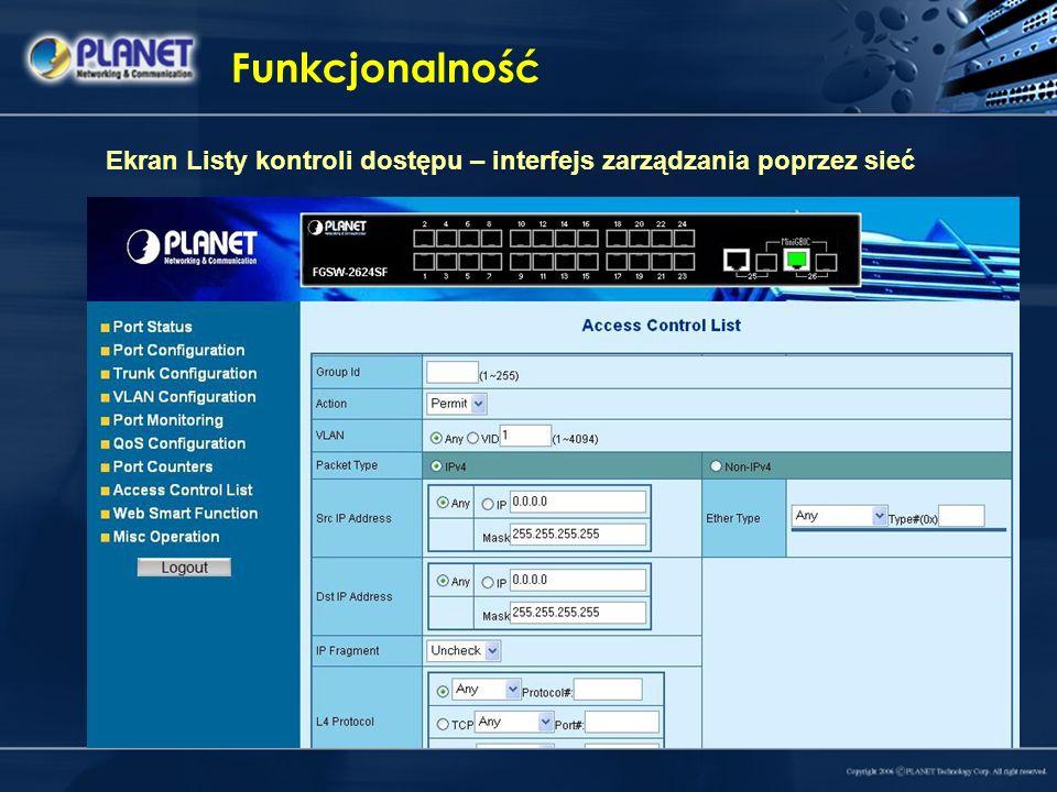 Funkcjonalność Ekran Listy kontroli dostępu – interfejs zarządzania poprzez sieć