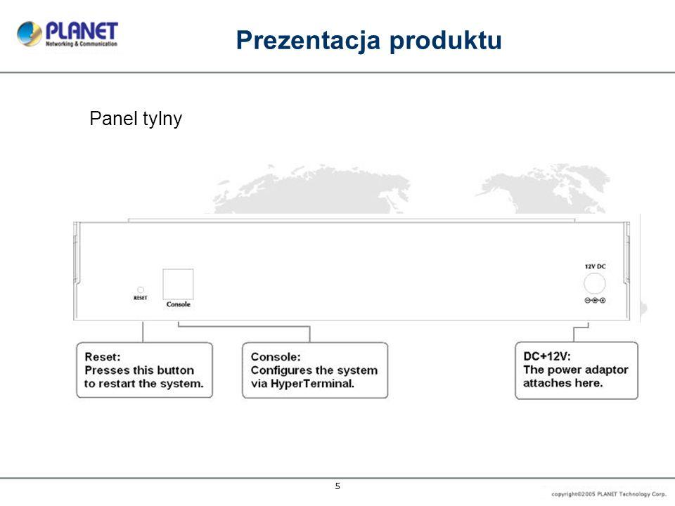 6 Cechy produktu Sprzęt Porty LAN: 8 x 10/100Base-TX RJ-45, Auto- MDI/MDI-X Porty WAN: 2 x 10/100Base-TX RJ-45 Port konsoli: 1 x RJ-11 Przycisk Reset Naciśnięcie powoduje sprzętowy reset Diody LED Zasilanie, Status, WAN1-2, LAN1-8