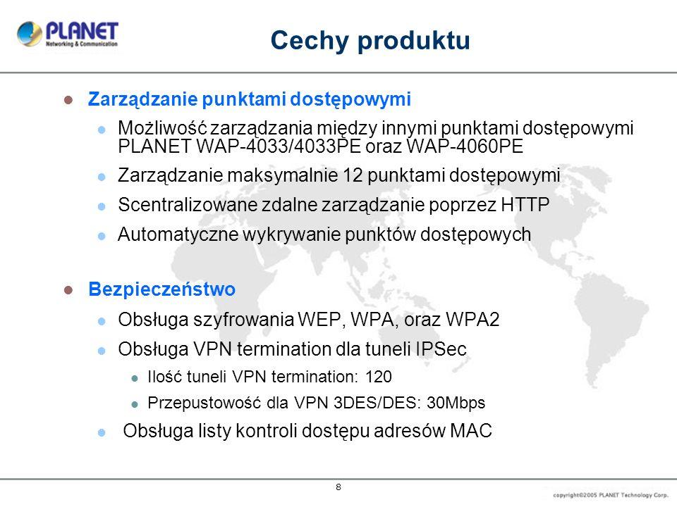 9 Monitorowanie i raportowanie Monitorowanie statusu podłączonych użytkowników Monitorowanie urządzeń sieciowych w oparciu o adresy IP Powiadomienie o awarii łącza WAN Obsługa logów Syslog Historia ruchu dla użytkowników Funkcje Routera Obsługa trybu router NAT Obsługa połączeń WAN - Statyczny IP, DHCP, PPPoE Kontrolowane porty LAN wymagające autoryzacji użytkownika Wbudowany serwer DHCP oraz obsługa DHCP relay Obsługa statycznego routowania Mapowania Serwera DMZ